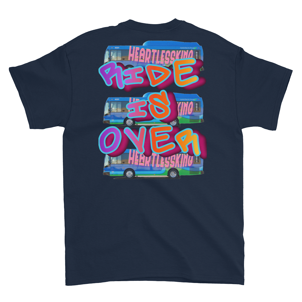 """ride is over"" tee"