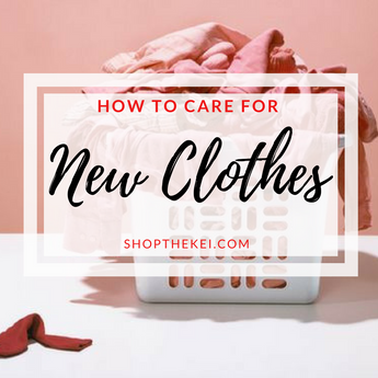 How to Care for New Clothes