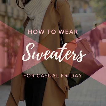 How to: Business Casual Sweaters