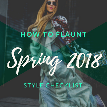 What's Hot for Spring Fashion 2018: Pt 1