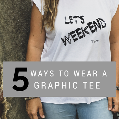 5 Ways to Wear a Graphic Tee