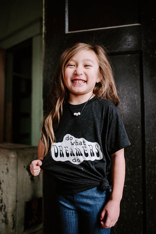 Do What Dreamers Do Charcoal Child Tee