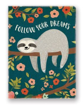 JOURNAL-SLOTH FOLLOW YOUR DREAMS