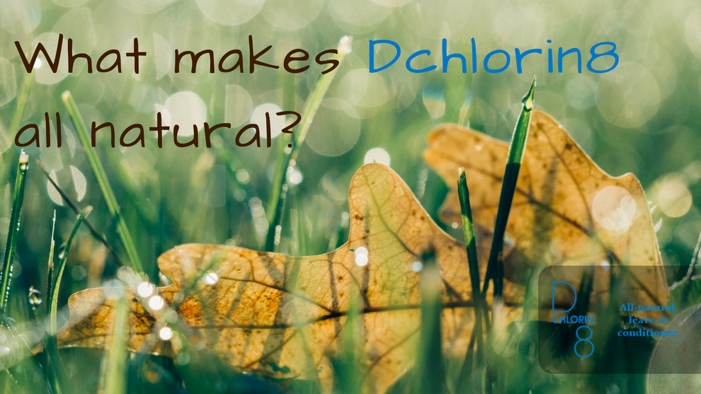 What makes Dchlorin8 all natural?