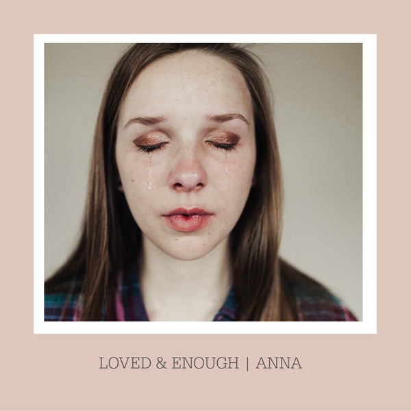 Loved & Enough Photo Project: Anna
