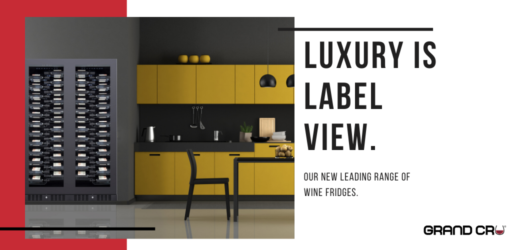 Grand Cru: Our Luxurious Label View range
