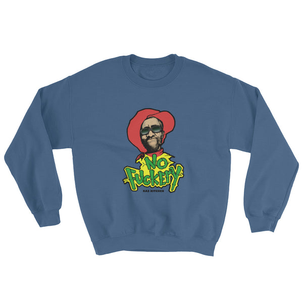 No F**kery Sweatshirt