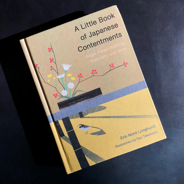A Little Book of Japanese Contentments Chronicle Books James At Home