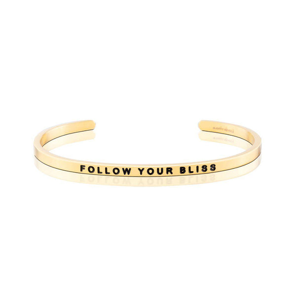 Follow your bliss bangle