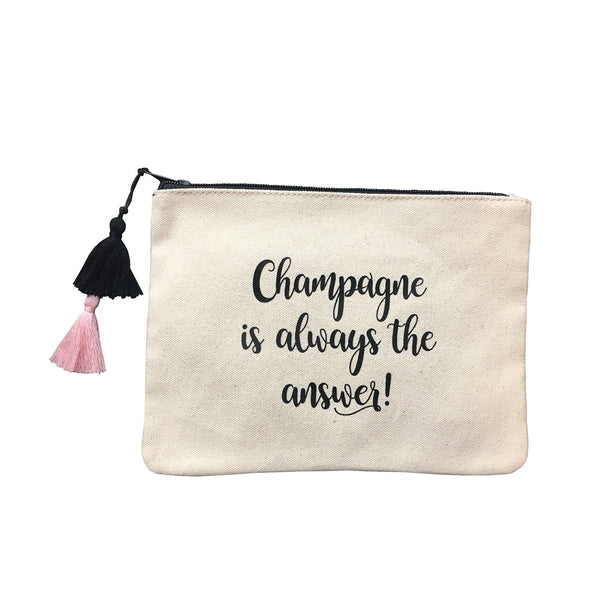 Champagne Is Always The Answer Canvas Pouch Bag | Fallon & Royce | Bag | Beauty Cases
