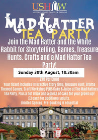 Mad Hatter Tea Party  10:30am 30th August