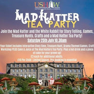 Mad Hatter Tea Party  10:30am 25 July