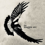 The Magpie Arc  7.30pm 28 May 20