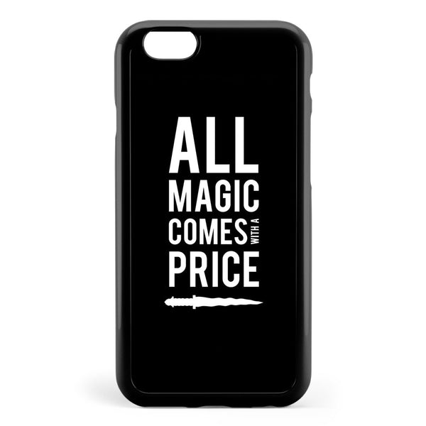 All Magic Comes with a Price Apple iPhone 6 / iPhone 6s Case Cover ISVH689