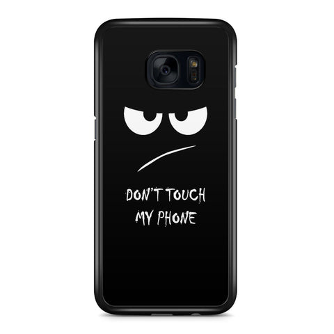 Don't Touch My Phone Samsung Galaxy S7 Edge Case Cover ISVA100