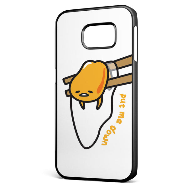 Gudetama Put Me Down Samsung Galaxy S6 Edge Case Cover ISVA535