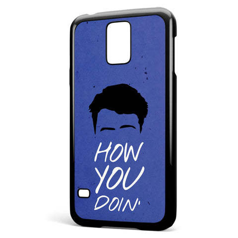 How You Doin Joey Tribbiani Samsung Galaxy S5 Case Cover ISVA120