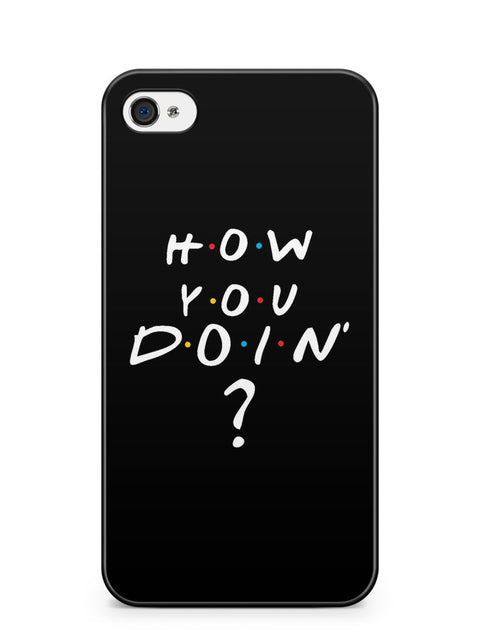 How You Doin' Friends Quote Apple iPhone 4 / iPhone 4S Case Cover ISVA104