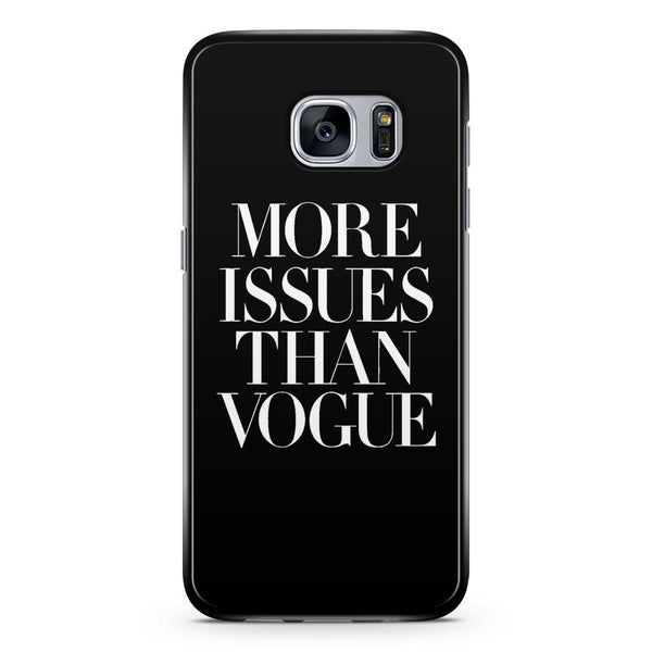 More Issue Than Vogue Samsung Galaxy S7 Case Cover ISVA402
