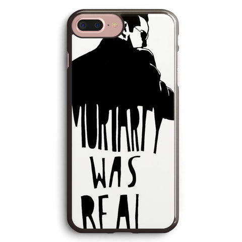 Moriarty Was Real Apple iPhone 7 Plus Case Cover ISVH926