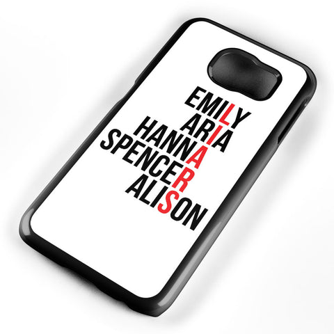 Pretty Little Liars Character's Names Samsung Galaxy S6 Case Cover ISVA108