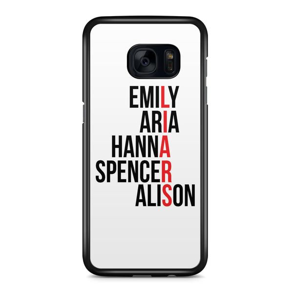 Pretty Little Liars Character's Names Samsung Galaxy S7 Edge Case Cover ISVA108