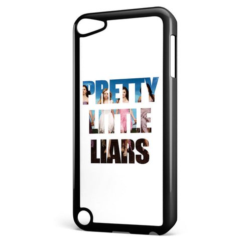 Pretty Little Liars Poster Word Apple iPod Touch 5 Case Cover ISVA113