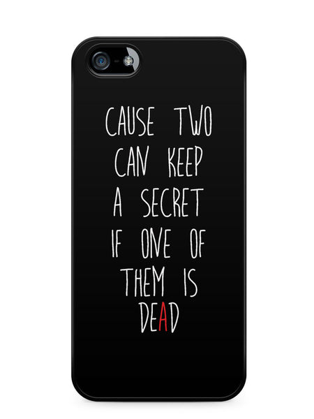 Pretty Little Liars Quotes Apple iPhone SE / iPhone 5 / iPhone 5s Case Cover  ISVA110