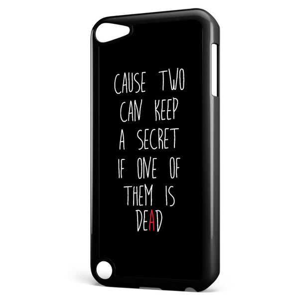 Pretty Little Liars Quotes Apple iPod Touch 5 Case Cover ISVA110