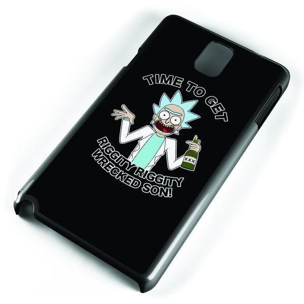 Rick and Morty Time to Get Riggity Riggity Wrecked Son! Samsung Galaxy Note 3 Case Cover ISVA206