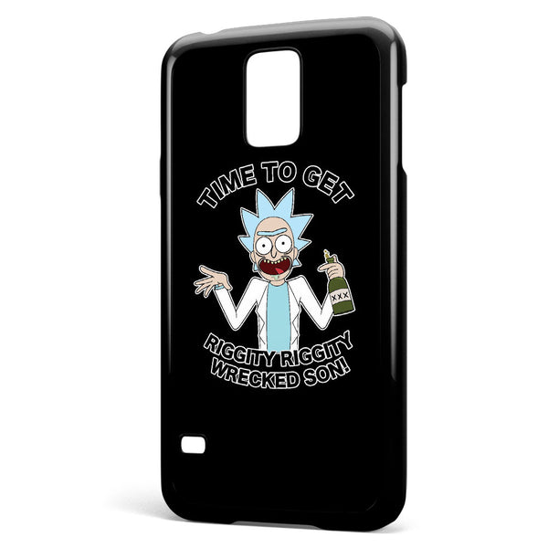 Rick and Morty Time to Get Riggity Riggity Wrecked Son! Samsung Galaxy S5 Case Cover ISVA206