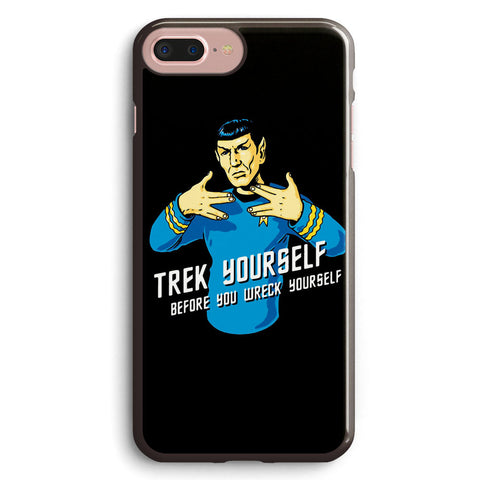Trek Your Self Before You Wreck Yourself Apple iPhone 7 Plus Case Cover ISVB292