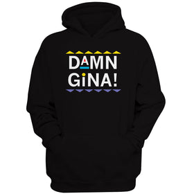 Damn Gina Solid Martin Ss Tv Comedy Women'S Hoodie