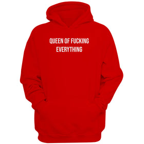 Queen Of Fucking Everything Quote Women'S Hoodie