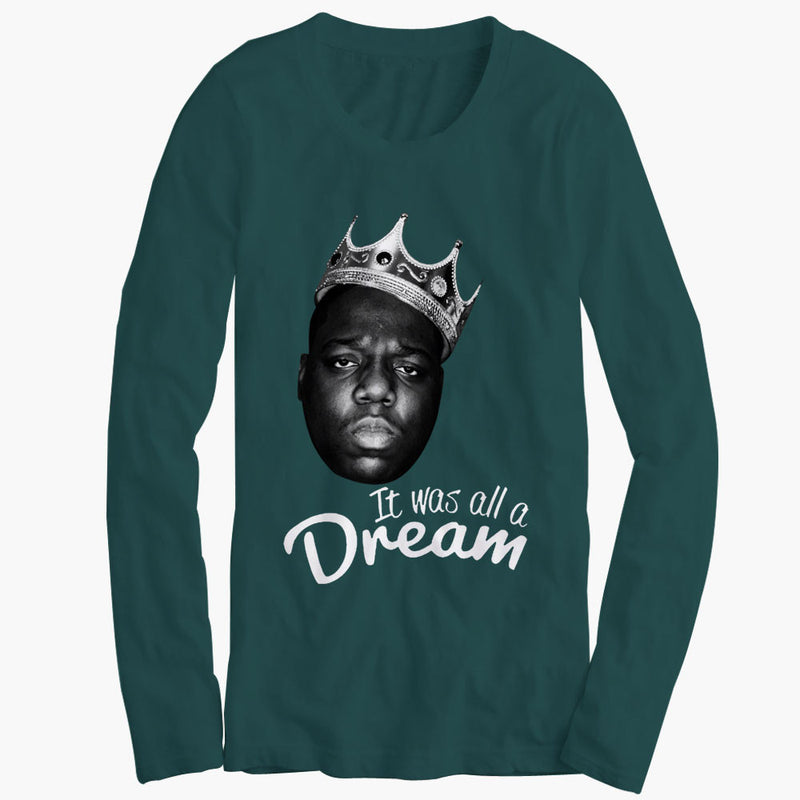 The Notorious Big Biggie Smalls It Was All A Dream Womens Long Sleeve