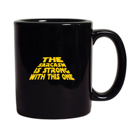 The Sarcasm Is Strong With This One Mug