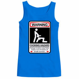 Warning Choking Hazard Women Tank Top