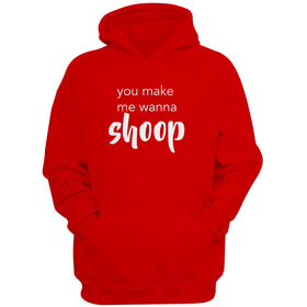 You Make Me Wanna Shoop Make Me Want To Shoop Salt N Pepa 90'S Concert Men'S Hoodie
