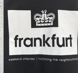 "T-Shirt ""Weekend  Offender x Frankfurt"""