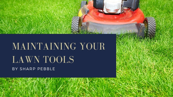Maintaining Your Lawn Tools
