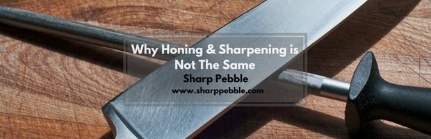 Why Honing & Sharpening is Not The Same