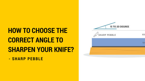 Sharp Pebble Correct Angle To Sharpen Your Knife?