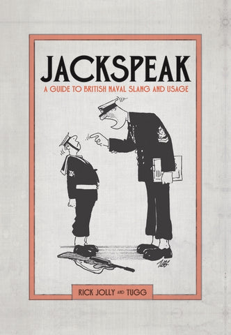 Jackspeak Royal Navy Slang