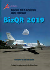 Business Jets & Turboprops Quick Reference - BizQR 2019  Compiled By Ton van Soest