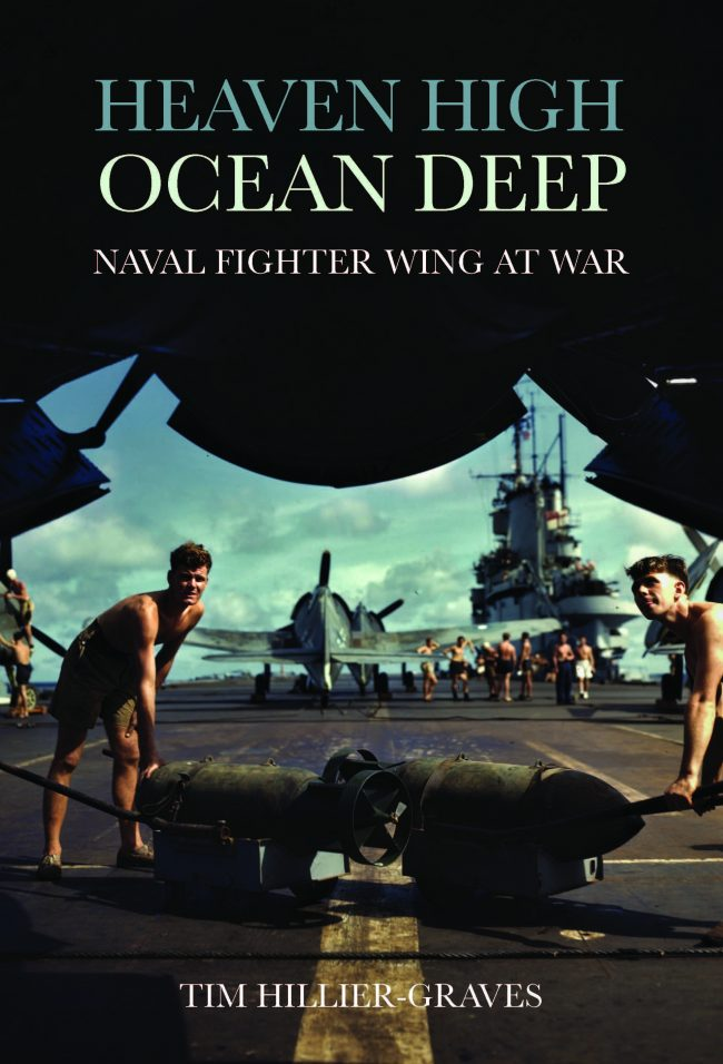 heaven high ocean deep tim hiller-graves book gift fleet air arm faa royal navy fighter war
