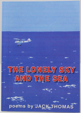 The Lonely Sky and the Sea book. Jack Thomas