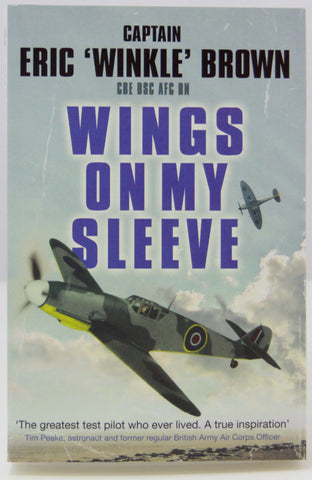 Wings on my Sleeve Book. Capt Eric Winkle Brown
