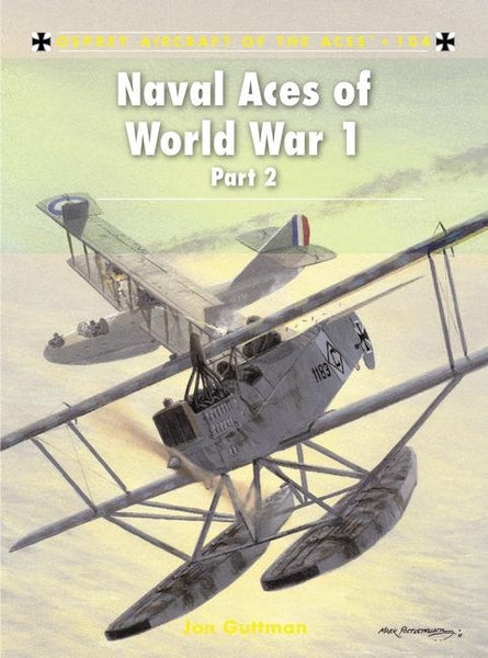 Naval Aces WWI RNAS FAA Seaplane floatplane flying boat