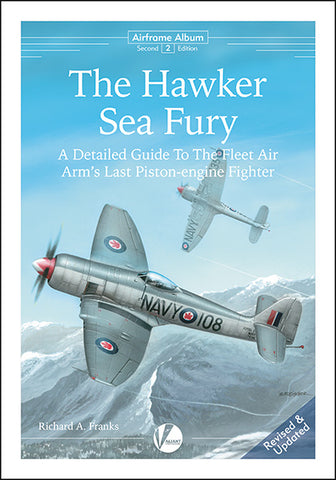 Valiant publication. Hawker Sea Fury. Detailed Guide