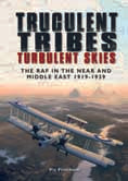 truculent tribes turbulent skies raf middle east vic flintham hardback book gift aviation history air britain